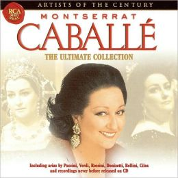 Montserrat Caballé: Ultimate Collection
