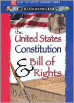 Just the Facts: Us Constitution / Bill of Rights