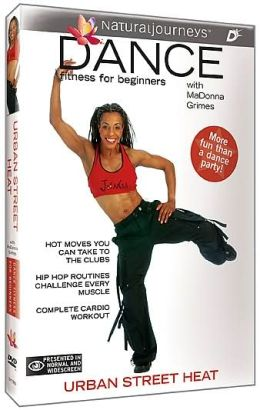 Dance Fitness For Beginners With MaDonna Grimes: Urban Street Heat