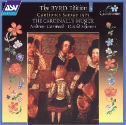 The Byrd Edition, Vol. 4: Cantiones Sacrae 1575