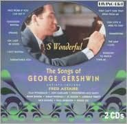'S Wonderful: The Songs of George Gershwin [Asv/Living Era]