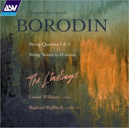Borodin: String Quartets 1 & 2; String Sextet in D minor