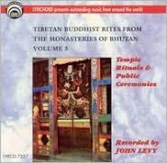 Tibetan Buddhist Rites From the Monasteries of Bhutan, Vol. 3: Temple Rituals & Public