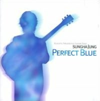 Perfect Blue: Sungha Jung Acoustic Fingerstyle Guitar Solo, Vol. 1