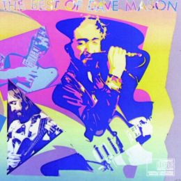 The Best of Dave Mason [Columbia]