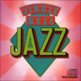 Jingle Bell Jazz [Columbia CD]