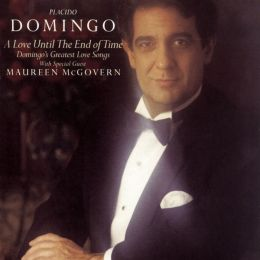 Love Until the End of Time - Domingo's Greatest Love Songs