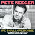 CD Cover Image. Title: We Shall Overcome: The Complete Carnegie Hall Concert, Artist: Pete Seeger