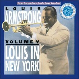 The Louis Armstrong Collection, Vol. 5: Louis in New York