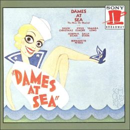 Dames at Sea [Original Off-Broadway Cast]