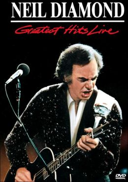 Neil Diamond: Greatest Hits Live
