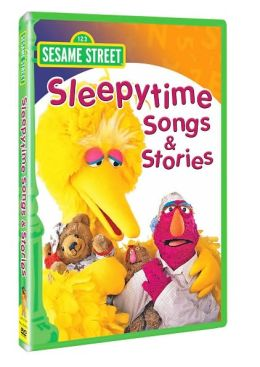 Sesame Street: Sleepytime Stories and Songs