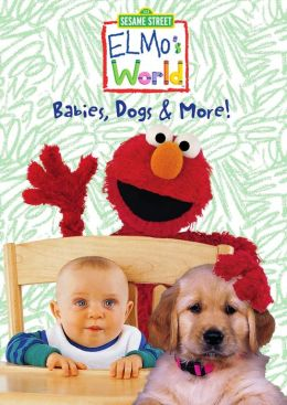 Sesame Street: Elmo's World - Babies, Dogs and More!