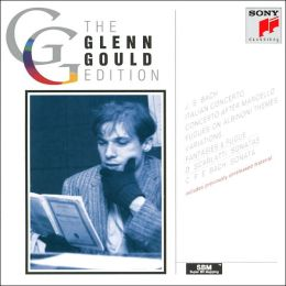 The Glenn Gould Edition: Bach, Scarlatti: Keyboard Works