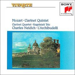Mozart: Clarinet Quintet; Clarinet Quartet; Kegelstatt Trio