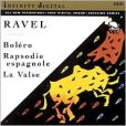 CD Cover Image. Title: Ravel: Bol�ro; Rapsodie Espagnole; La Valse