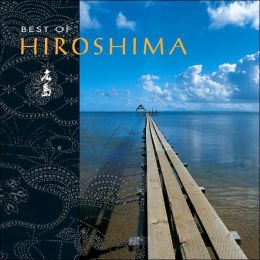 The Best of Hiroshima