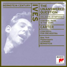 Ives: The Unanswered Question; Holidays Symphony; Central Park in the Dark