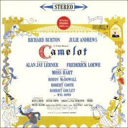 Camelot [Original Broadway Cast Recording]