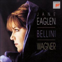 Bellini, Wagner: Arias