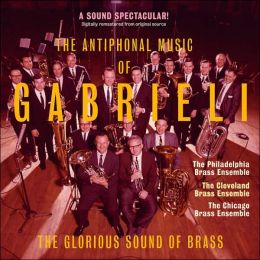 The Antiphonal Music of Gabrieli