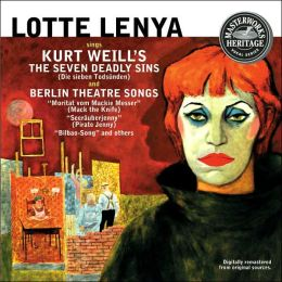 Weill: The Seven Deadly Sins, Berlin Theatre Songs