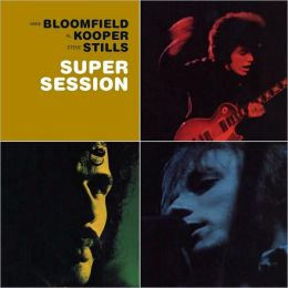 Super Session [Bonus Tracks]
