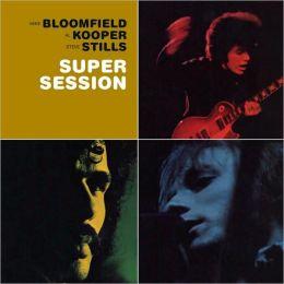 Super Session [Bonus Tracks]