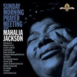 Sunday Morning Prayer Meeting With Mahalia