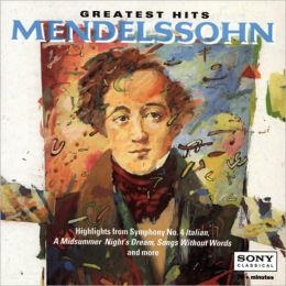 Mendelssohn: Greatest Hits