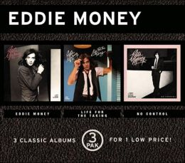 Eddie Money/Life for the Taking/No Control
