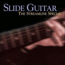 Slide Guitar: Streamline Special