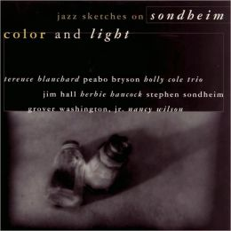 Color and Light: Jazz Sketches of Sondheim
