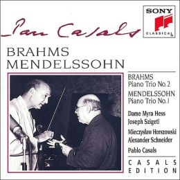 Brahms: Piano Trio No. 2; Mendelssohn: Piano Trio No. 1