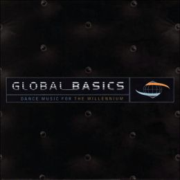 Global Basics: Dance Music for the Millennium