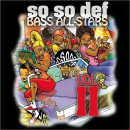So So Def Bass All-Stars, Vol. 2