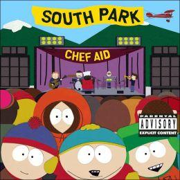Chef Aid: The South Park Album [Extreme]