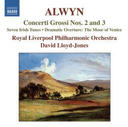 Alwyn: Concerti Grossi Nos. 2 & 3