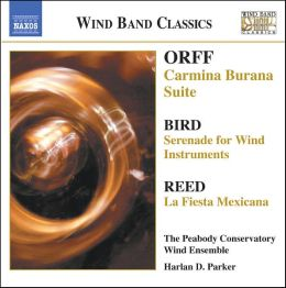 Orff: Carmina Burana Suite; Bird: Serenade for Wind Instruments; Reed: La Fiesta Mexicana