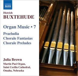 Buxtehude: Organ Music, Vol. 7