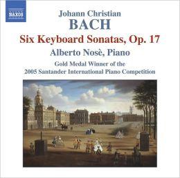 Johann Christian Bach: Six Keyboard Sonatas, Op. 17