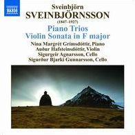 Sveinbjornsson: Piano Trios; Violin Sonata