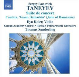 Sergei Ivanovich Taneyev: Suite de concert; Cantata 'Ioann Damaskin'