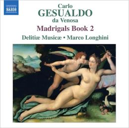 Carlo Gesualdo: Madrigals, Book 2