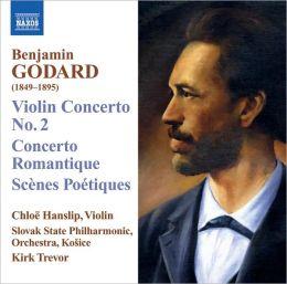 Godard: Violin Concerto No. 2; Concerto Romantique: Scènes Poétiques