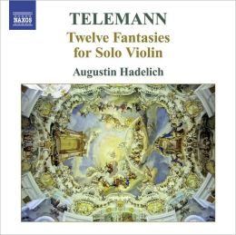 Telemann: 12 Fantasies for Solo Violin