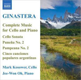 Alberto Ginastera: Complete Music for Cello and Piano