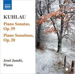 Kuhlau: Piano Sonatas, Op. 59; Piano Sonatinas, Op. 20