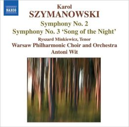 Karol Szymanowski: Symphony No. 2; Symphony No. 3