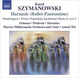 Karol Szymanowski: Harnasie (Ballet-Pantomime)